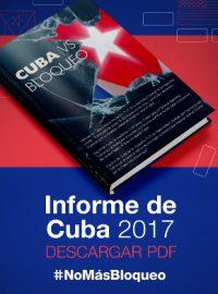Informe Cuba vs Bloqueo 2017