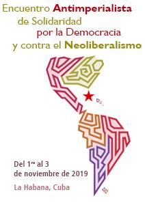 Encuentro Antimperialista, de Solidaridad, por la Democracia y contra el Neoliberalismo